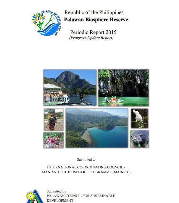 PALAWAN BIOSPHERE RESERVE (PHILIPPINES) PERIODIC REPORT 2015 (Progress-Update Report)