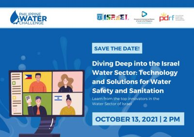 SAVE THE DATE! Dive Deep Into the Israel Water Sector – A Philippine Water Challenge Webinar (October 13, 2021 | 2 PM Philippine Time | via Zoom