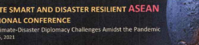3rd Climate Smart and Disaster Resilient ASEAN International Conference November 23-25, 2021